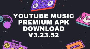 YouTube Music Premium APK Download